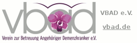 VBAD e.V. – Verein zur Betreuung Angehöriger Demenzkranker e.V. -- www.vbad.de